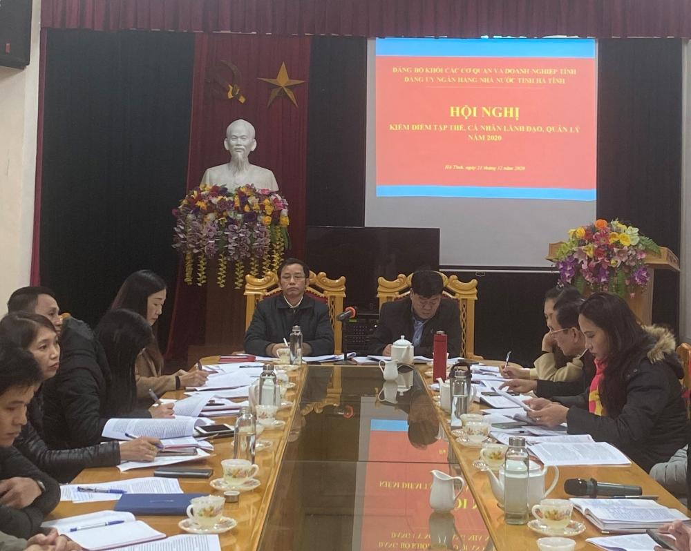 Đảng ủy NHNN Hà Tĩnh tổ chức Hội nghị kiểm điểm đánh giá, xếp loại chất lượng tập thể và cá nhân cán bộ lãnh đạo quản lý năm 2020